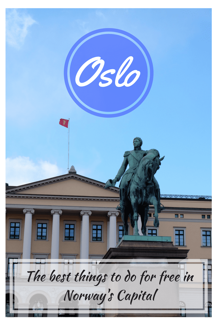 Things to do in Oslo for free | Man Vs Globe