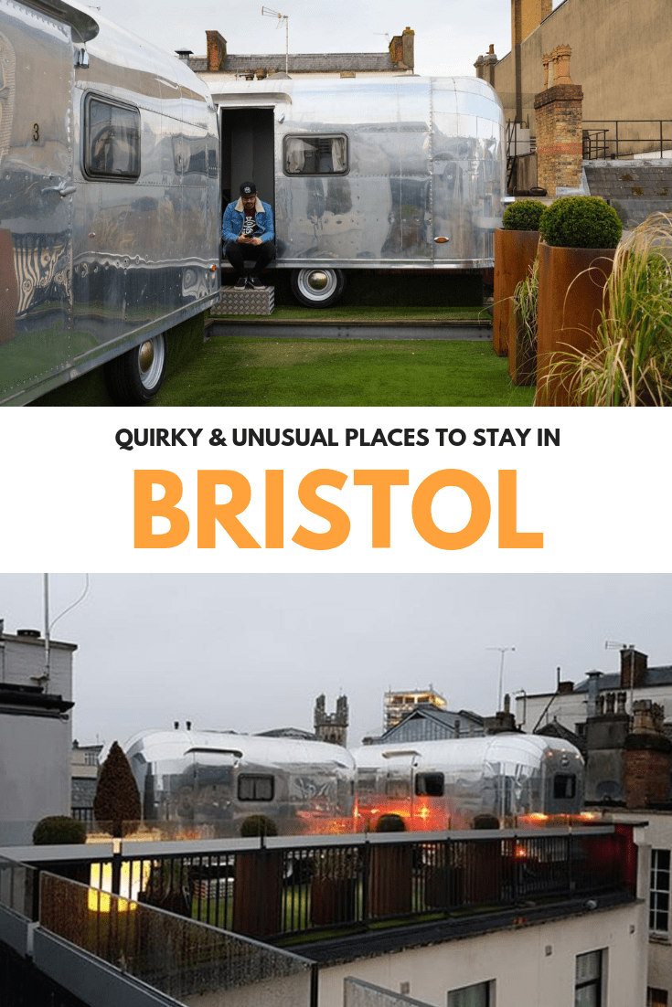 Where to Stay in Bristol | Quirky and Unusual Hotels | Man